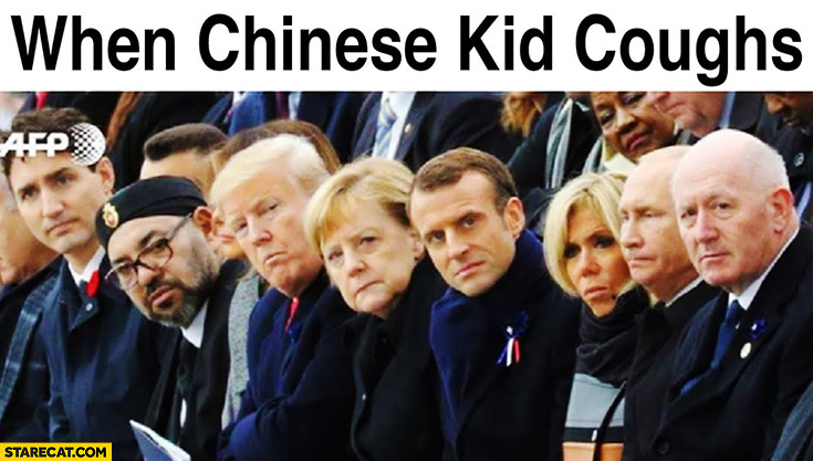 When Chinese kid coughs world leaders look at him Coronavirus