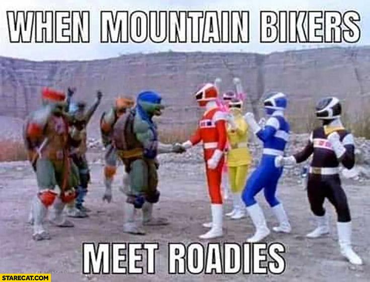 When mountain bikers meed roadies: Power Rangers, Turtles