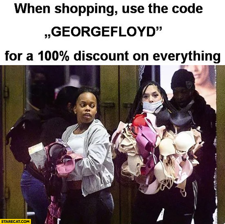 When shopping use the code GEORGEFLOYD for a 100% percent discount on everything
