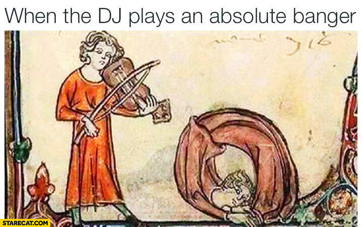 When the DJ plays an absolute banger. drawing from the past
