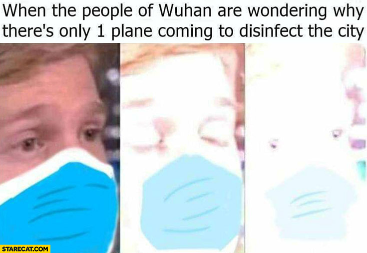 When the people of Wuhan are wondering why there's only 1 plane coming to disinfect the city nuclear bomb