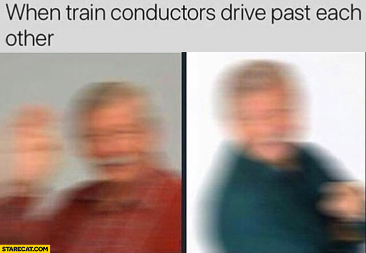 When train conductors drive past each other blurred pictures