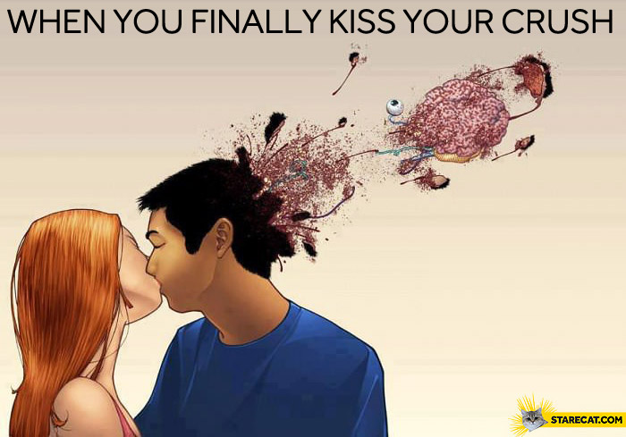 When you finally kiss your crush