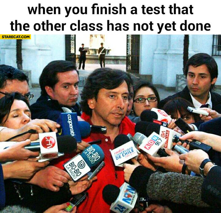 When you finish a test that the other class has not yet done