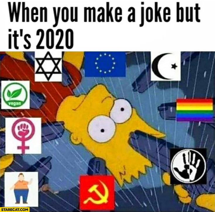 When you make a joke but it's 2020 Bart Simpson can't joke about anything