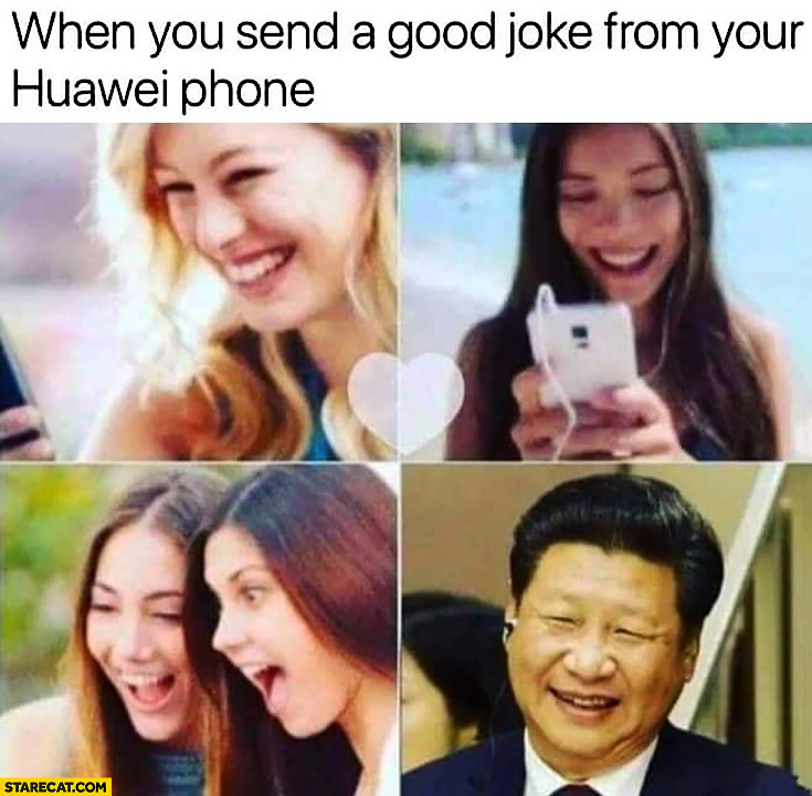 When you send a good joke from your Huawei phone Xi Jinping laughing