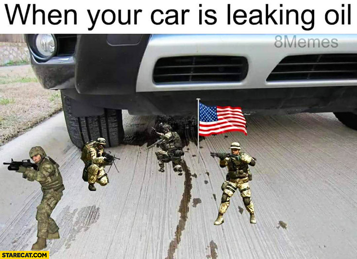 When your car is leaking oil US troops special forces arrive