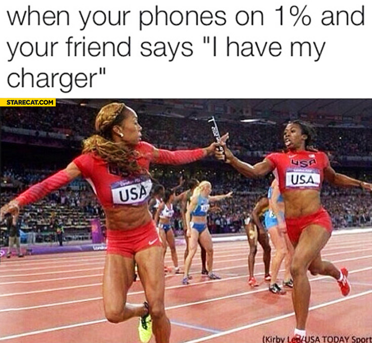When your phone is on 1% and your friend says I have my charger