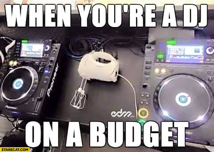 When you're a DJ on a budget kitchen mixer