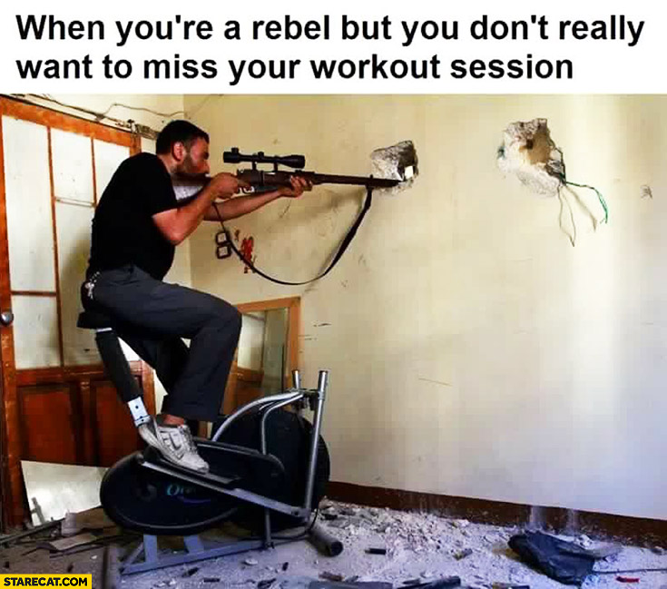 When you're a rebel but you don't really want to miss your workout session. Sniper on a stationary bike
