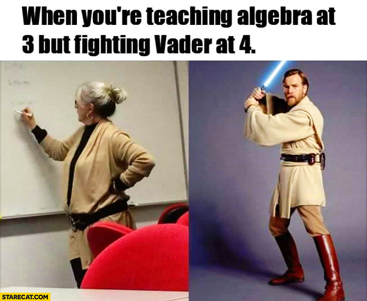 When you're teaching algebra at 3 but fighting Vader at 4 Obi-Wan Kenobi teacher outfit cosplay