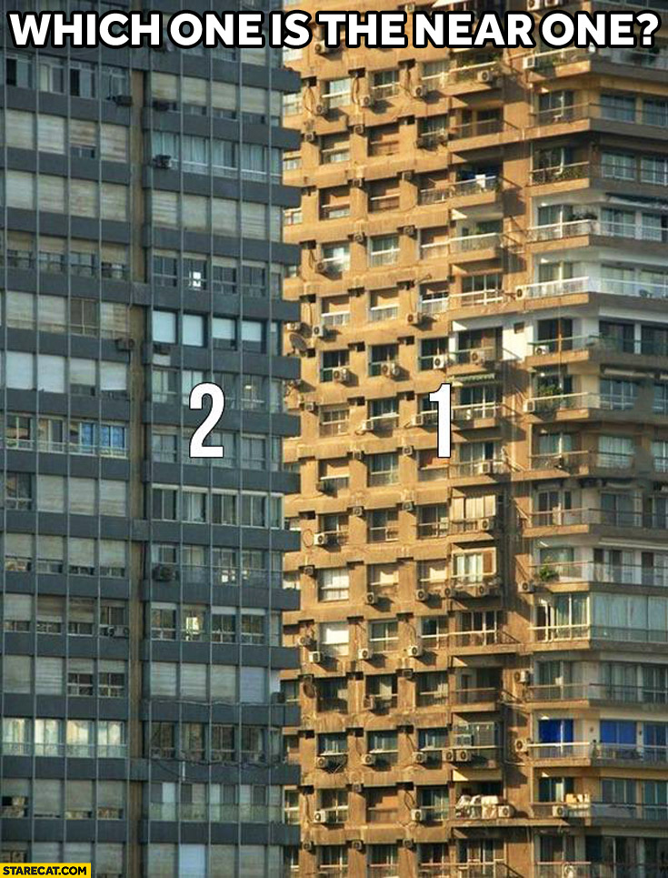 Which one is the near one? buildings riddle