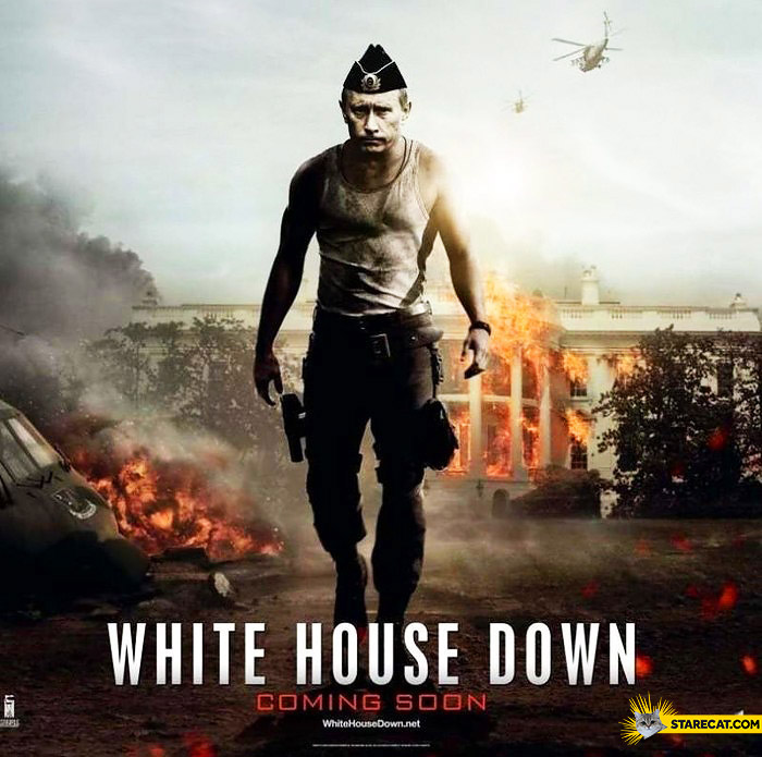 White House down Putin