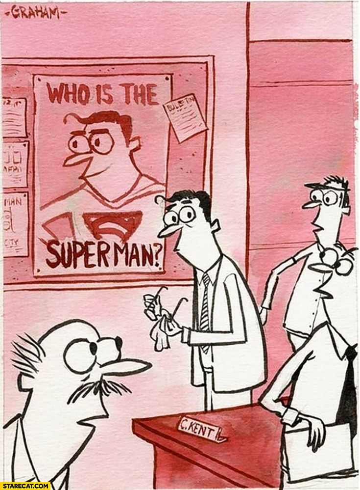 Who is Superman? Clark Kent next to a Superman poster looking exactly the same drawing