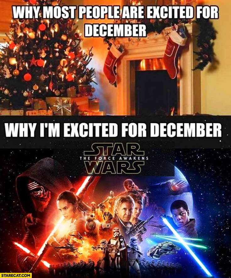Why most people are excited for December christmas gifts, why I'm excited for december Star Wars