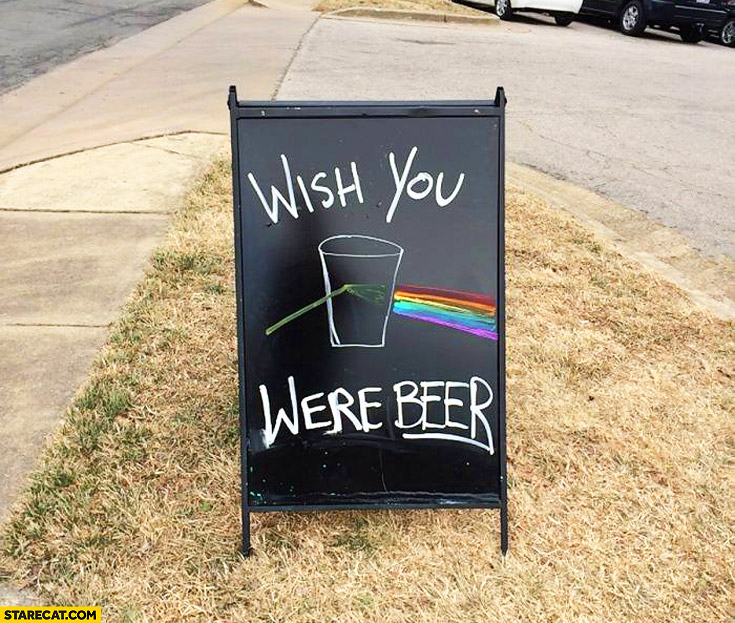 Wish you were beer sign