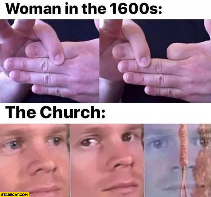 Woman in the 1600s vs the church