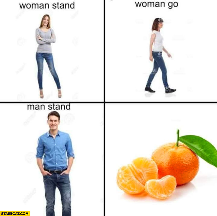 Woman stand, woman go, man stand, mango literally fruit