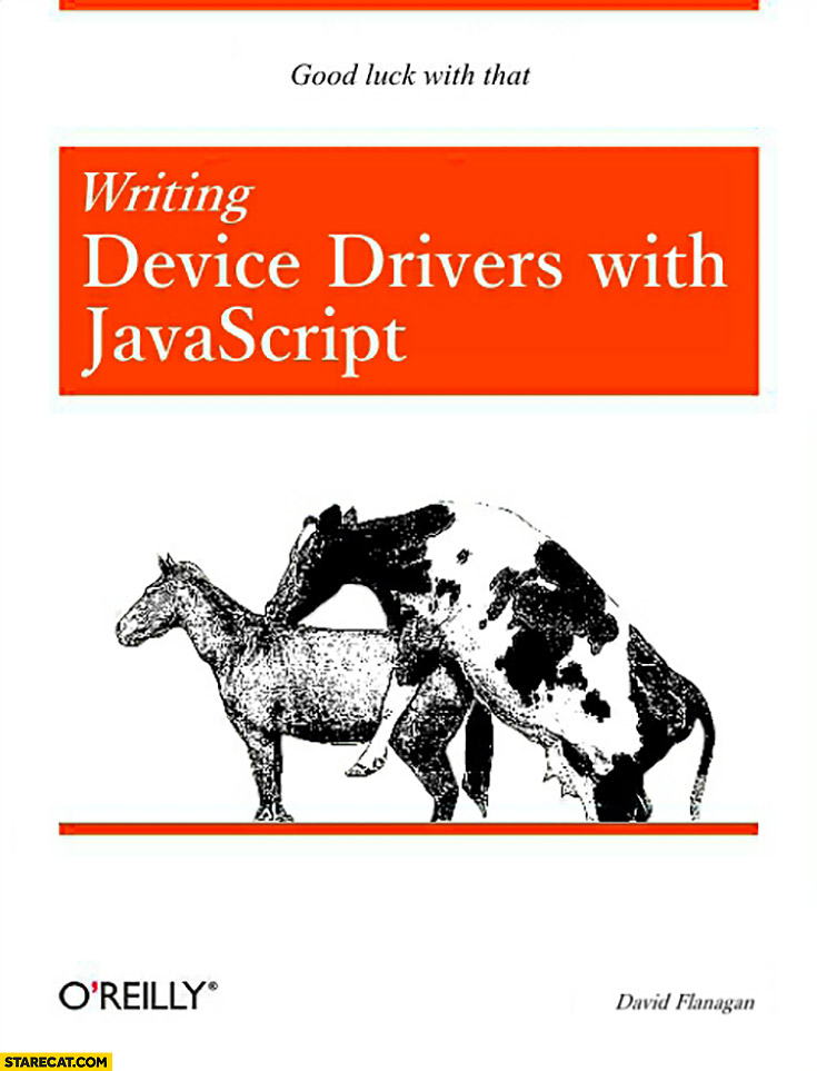 Writing device drivers with Javascript, good luck with that. O'Reilly book