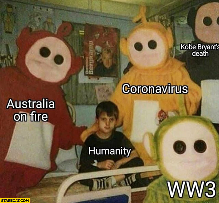 Year 2020: Australia on fire, coronavirus, World War 3, Kobe Bryant dead humanity teletubbies