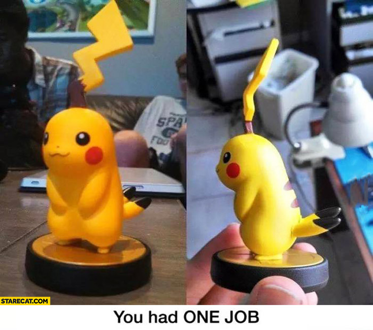 You had one job Pikachu tail ears fail