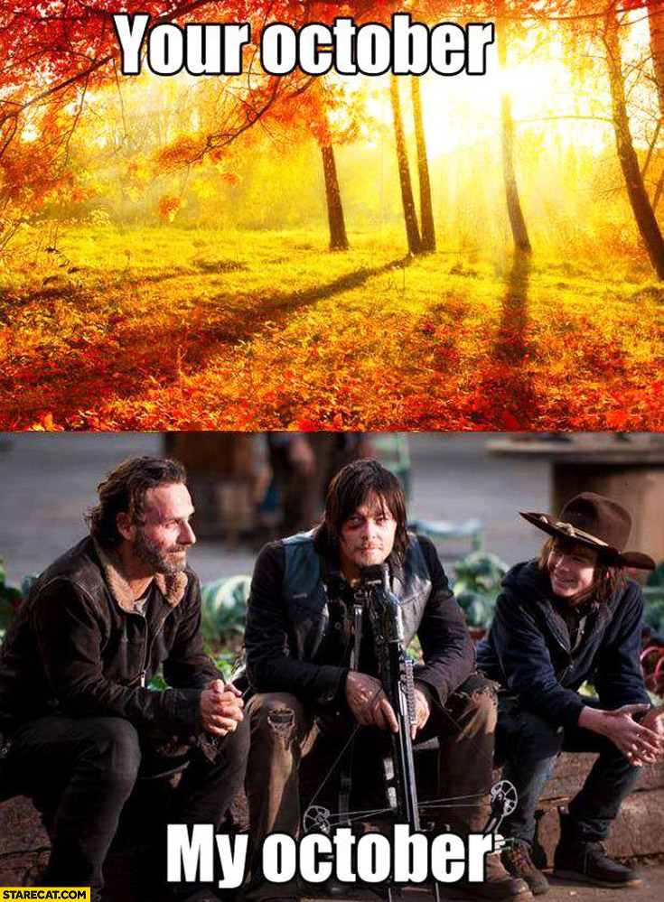 Your october, my october The Walking Dead