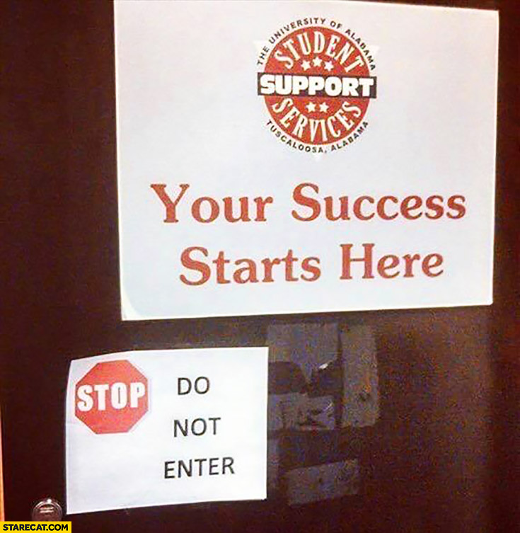 Your success starts here: stop do not enter sign fail